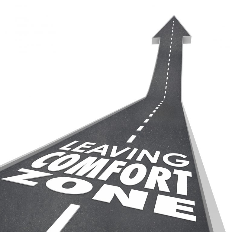 Avoid complacency and leave your comfort zone!